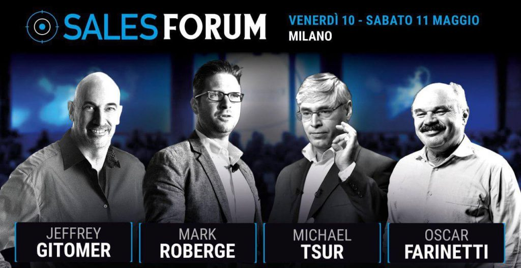 Evento Performance Strategies: Sales Forum 2019 venerdì 10 e sabato 11 maggio a Milano con J.Gitomer, M.Roberge, M.Tsur, O.Farinetti